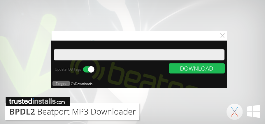 BPDL2 – Download Free MP3 From Beatport – Trusted Installs